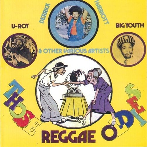 Those Reggae Oldies by Various Artists