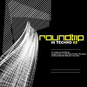 Roundtrip In Techno Vol. 2 by Various Artists