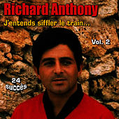 J'entends siffler le train, Vol. 2 by Richard Anthony