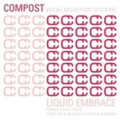 Compost Vocal Selection (Sisters) - Liquid Embrace - Female Vocal Tunes - compiled & mixed by R de Various Artists
