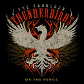 On the Verge de The Fabulous Thunderbirds