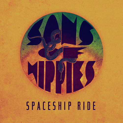 Spaceship Ride - Single by Sons of Hippies