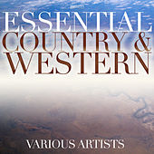 Essential Country & Western de Various Artists