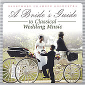 Bride's Guide to Classical Wedding Music de Barrymoore Chamber Orchestra