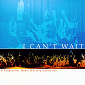 I Can't Wait by Various Artists