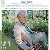 Elliott Carter: Variations for Orchestra / Double Concerto for Piano, Harpsichord and Orchestra / Piano Concerto von Elliott Carter