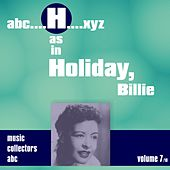 H as in HOLIDAY, Billie (Volume 7) de Billie Holiday