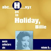 H as in HOLIDAY, Billie (Volume 8) de Billie Holiday