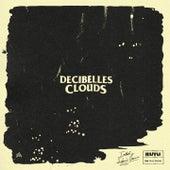 Clouds (Including Remixes Versions) de Decibelles