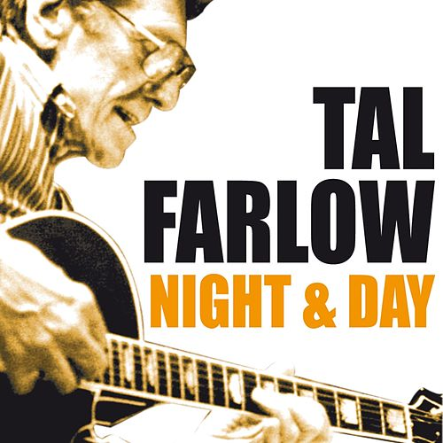 Night and Day by Tal Farlow