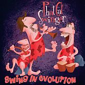 Swing in Evolution by Phat Cat Swinger