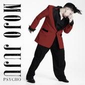 Psycho by Mojo Juju