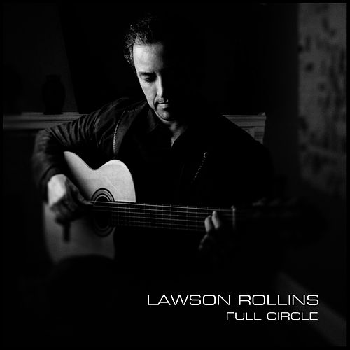 Full Circle by Lawson Rollins