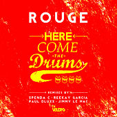 Here Come the Drums de Rouge