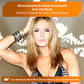 Hold On (Tighter To Love) (The Remixes) by Oliver Backens