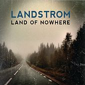 Land of Nowhere by Landstrom