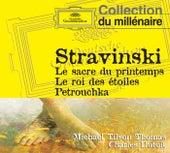 Le Sacre du printemps - Le roi des étoiles - Petrouchka von Various Artists