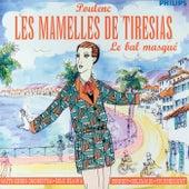 Poulenc: Les Mamelles de Tirésias/Le Bal Masqué by Various Artists