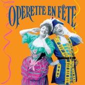 Opérette En Fête de Various Artists