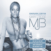 Enough Cryin' by Mary J. Blige