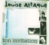 Ton Invitation de Louise Attaque