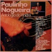 Antologia Do Violao de Paulinho Nogueira