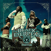 Don't Lie by Black Eyed Peas