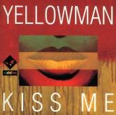Kiss Me de Yellowman