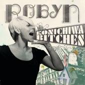 Konichiwa Bitches EP de Robyn