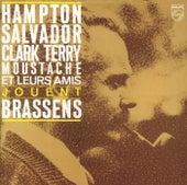 Hampton/Salvador/Terry/Moustache Et  Leurs Amis Jouent Brassens de Lionel Hampton