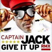 Give It Up (Remix) von Captain Jack