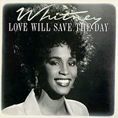 Love Will Save The Day by Whitney Houston