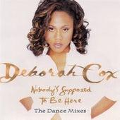 Dance Vault Mixes - Nobody's Supposed To Be Here by Deborah Cox