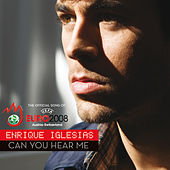 Can You Hear Me de Enrique Iglesias