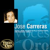 Voces de Oro : José Carreras by José Carreras