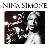 20 Famous Nina Simone's Love Songs by Nina Simone
