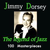 Jimmy Dorsey: The Legend of Jazz (100 Masterpieces) de Jimmy Dorsey