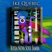Bossa Nova Soul Samba (Bossa Nova Jazz) by Ike Quebec