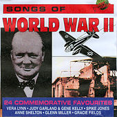 Songs of World War 2 by Various Artists