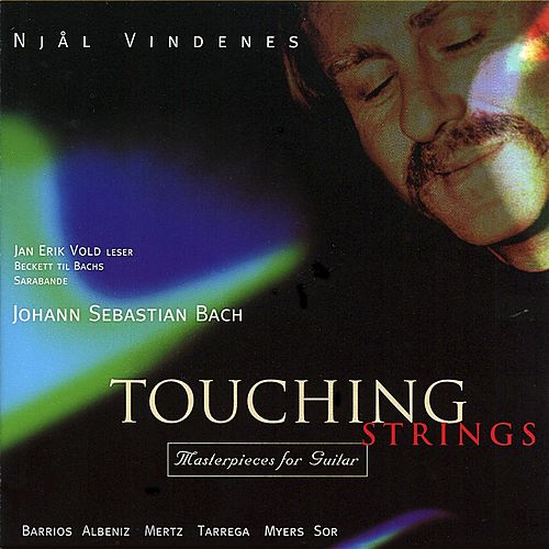 Touching Strings by Njål Vindenes