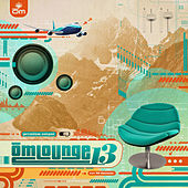 Om Lounge, Vol. 13 von Various Artists