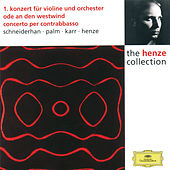 Henze: Violin Concerto No.1; Ode to West Wind; Double Bass Concerto by Wolfgang Schneiderhan