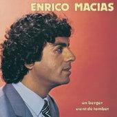 Un Berger Vient De Tomber de Enrico Macias