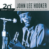 20th Century Masters: The Millennium Collection: Best Of John Lee Hooker by John Lee Hooker