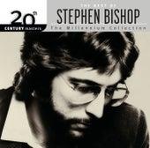 20th Century Masters: The Millennium Collection: Best Of Stephen Bishop by Stephen Bishop