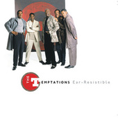 Ear-Resistible by The Temptations