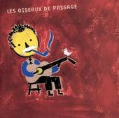 Les Oiseaux De Passage de Various Artists