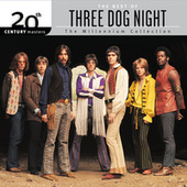 20th Century Masters: The Millennium Collection: Best Of Three Dog Night by Three Dog Night