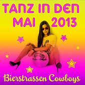 Tanz in den Mai 2013 von Bierstrassen Cowboys