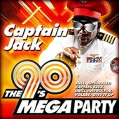 The 90's Mega Party von Captain Jack